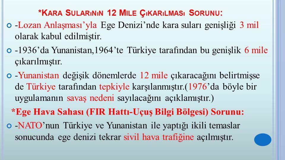 2.T ÜRKIYE ' NIN O RTA D OĞU P OLITIKASı : -1950-60 yılları arasında Arap ülkelerinin SSCB'ye yakınlaşmalarına karşılık,NATO üyesi olan Türkiye Orta Doğu'da Batı'ya paralel bir politika izlemiştir.