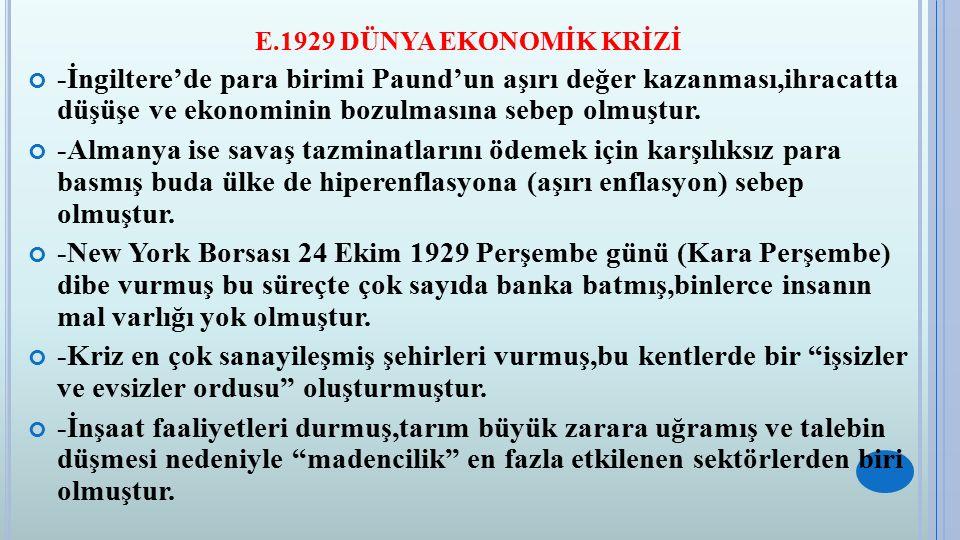 F.İKİ SAVAŞ ARASI DÖNEMDE AVRUPA 1.Barışın Sürekliliğini Sağlama Çabaları -I.Dünya Savaşı'nın galibi olan devletler tarafından savaş sonrasında barışı sağlamak amacıyla merkezi CENEVRE (İsviçre) olmak üzere Milletler Cemiyeti kurulmuştur.(10 Ocak 1920) -Türkiye 1932 yılında Milletler Cemiyeti'ne üye olmuştur.