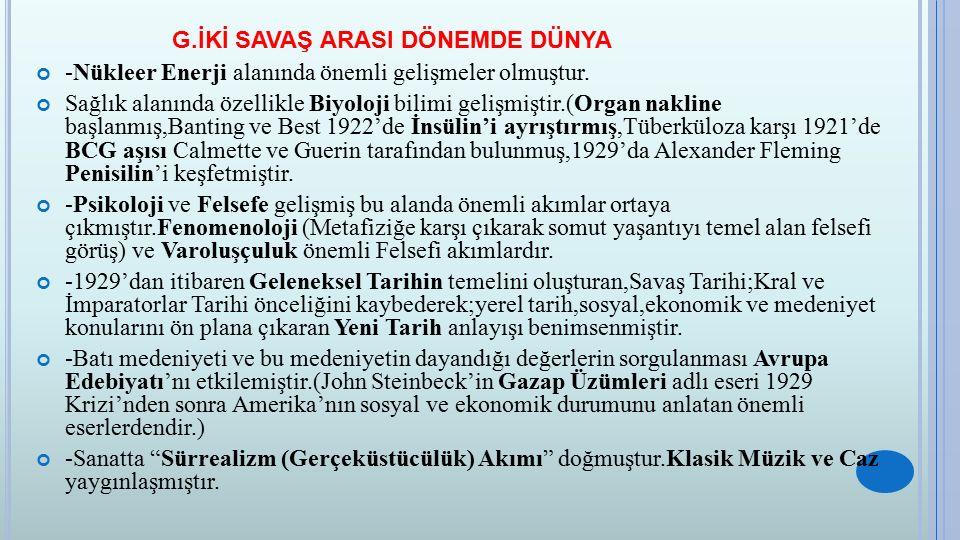 H.ATATÜRK DÖNEMİ TÜRK DIŞ POLİTİKASI -Milli Mücadele'nin kazanılmasıyla imzalanan Lozan Barış Ant.
