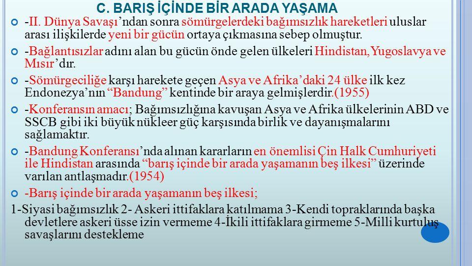 C.BARIŞ İÇİNDE BİR ARADA YAŞAMA -II.
