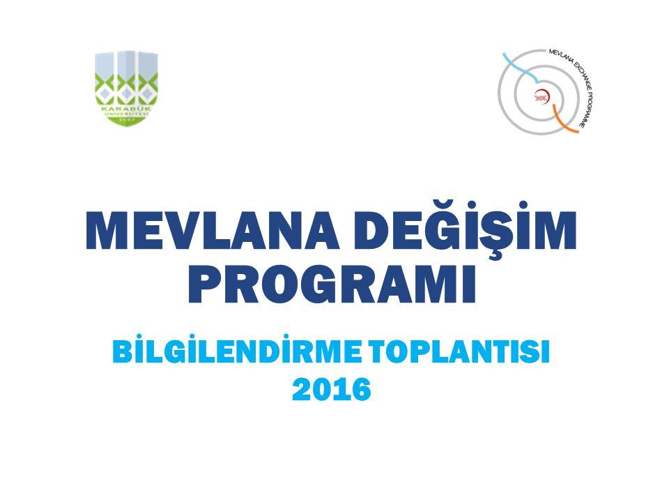 MEVLANA DEĞİŞİM PROGRAMI BİLGİLENDİRME TOPLANTISI 2016
