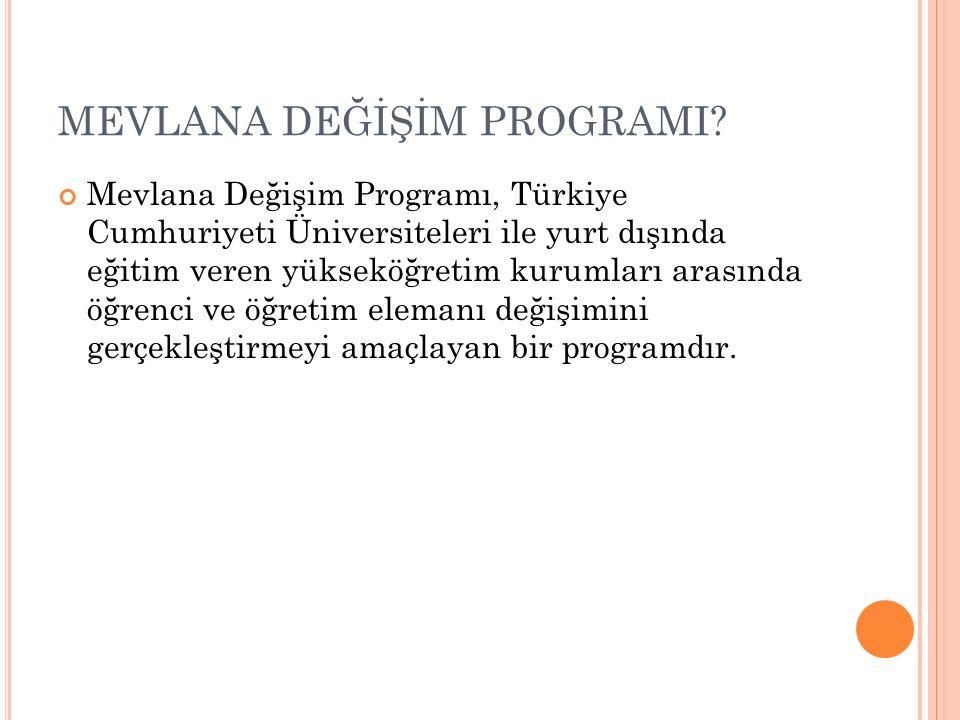 MEVLANA DEĞİŞİM PROGRAMI.
