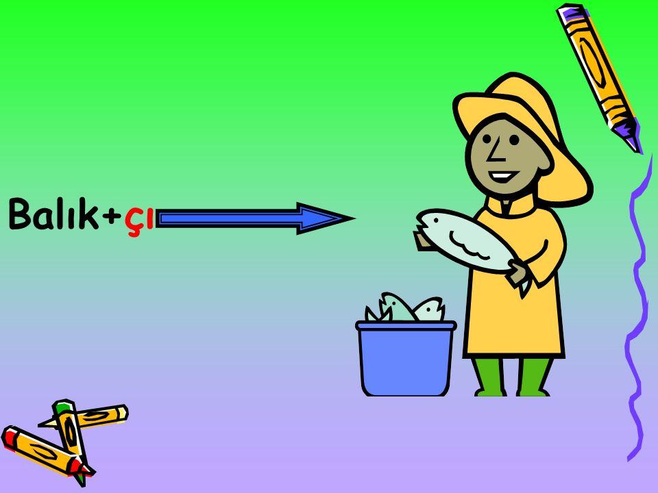 d) –de,-da hâli eki (bulunma): İsimlere bulunma anlamı katan ektir Balık+da Kedinin eli balıkta duruyor.