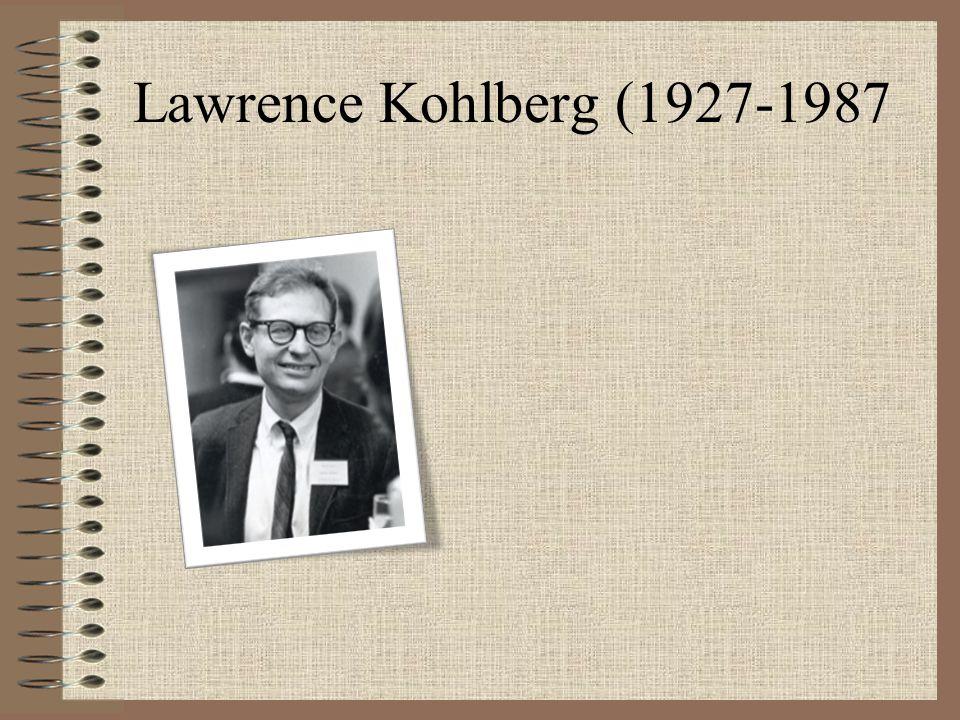 3.Kohlberg ve Ahlaki Gelişim Aşamaları Gelişim evreleri adım adım birbirini izler.