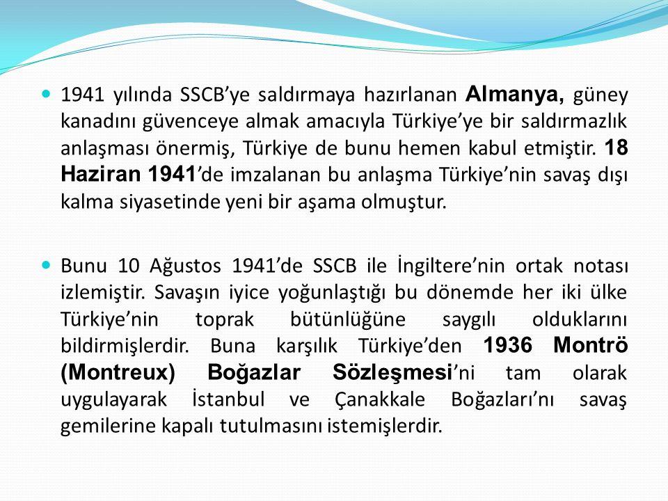 Bunun üzerine 19 Ekim 1939'da Ankara'da Türkiye-İngiltere- Fransa İttifak Anlaşması imzalandı.