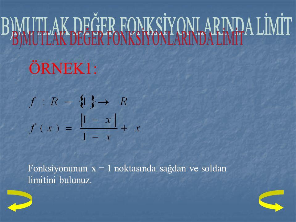 NOT: x'in 3 den farklı bütün değerleri için f(x) = 2x-1 olduğuna ve limitlerinin bulunduğuna dikkat ediniz. ÇÖZÜM: