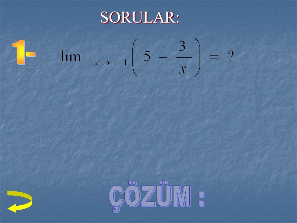 ÇÖZÜM: noktasında tanımlıdır. i) ii) eşitliğinde a = 1 dir.