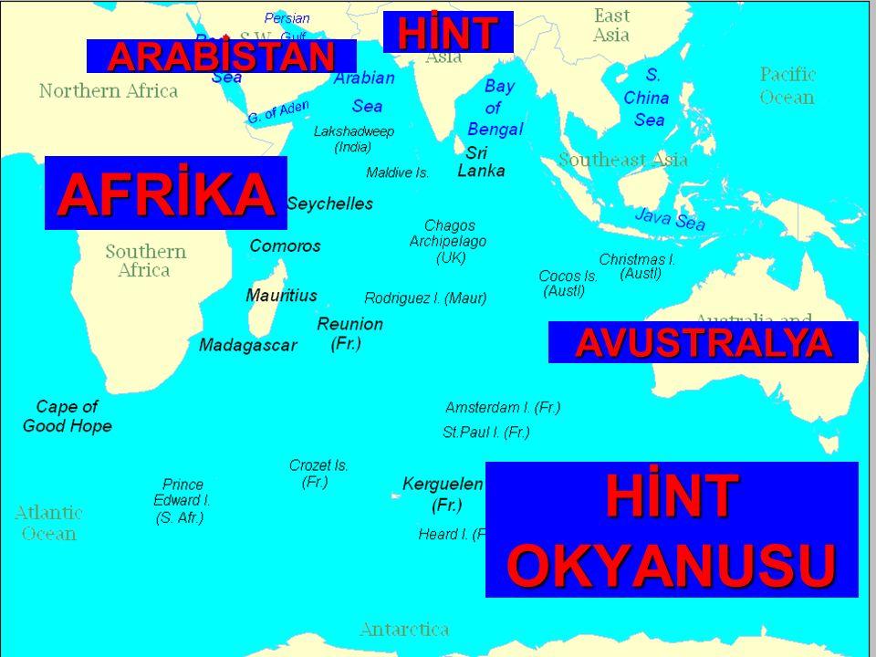 HİNT OKYANUSU AFRİKA ARABİSTAN HİNT AVUSTRALYA