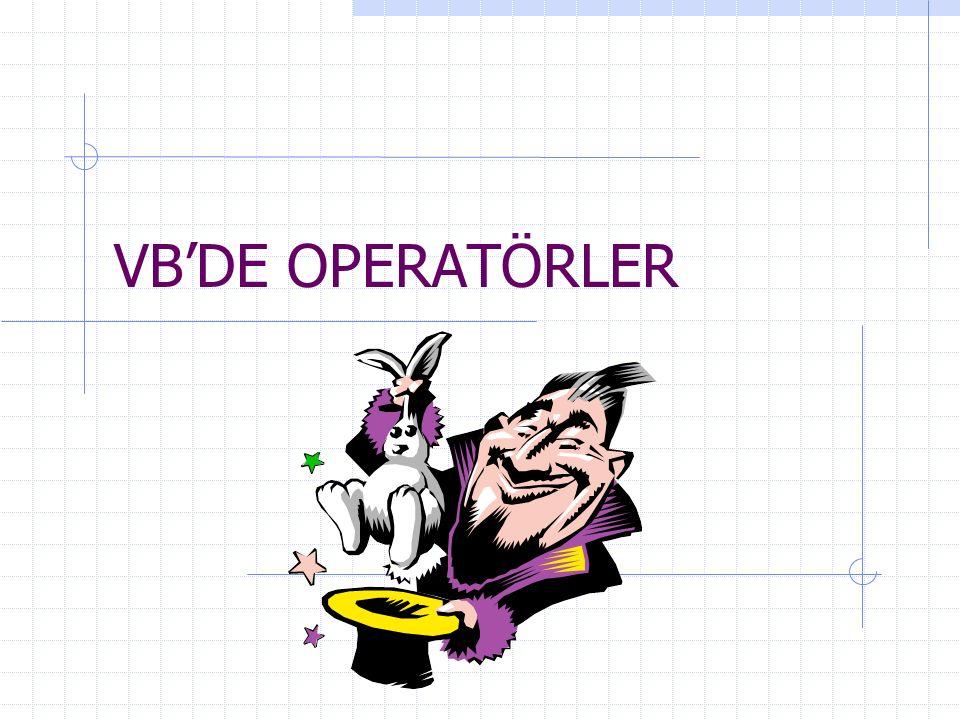 VB'DE OPERATÖRLER