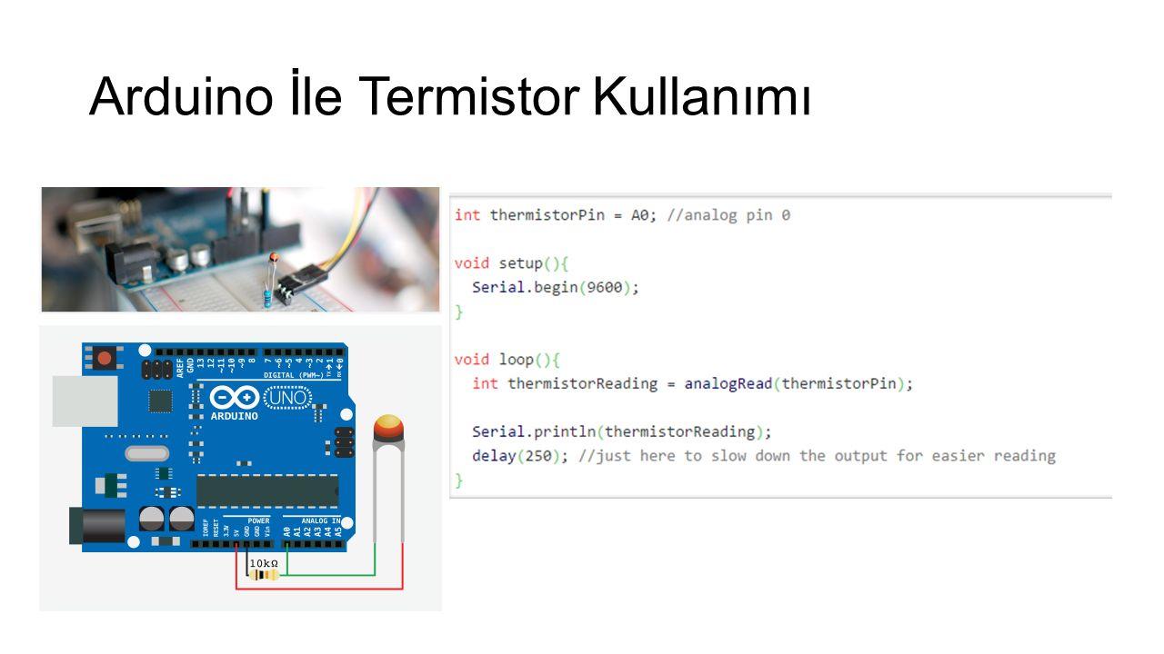 Arduino İle Termistor Kullanımı