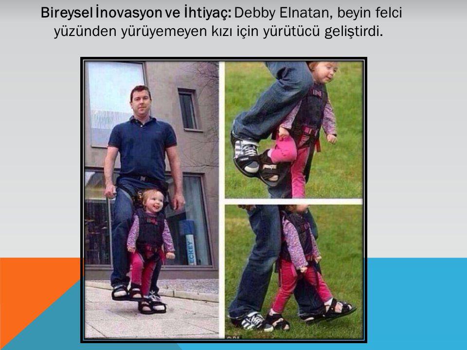 Bireysel İnovasyon ve İhtiyaç: Debby Elnatan, beyin felci yüzünden yürüyemeyen kızı için yürütücü geliştirdi.