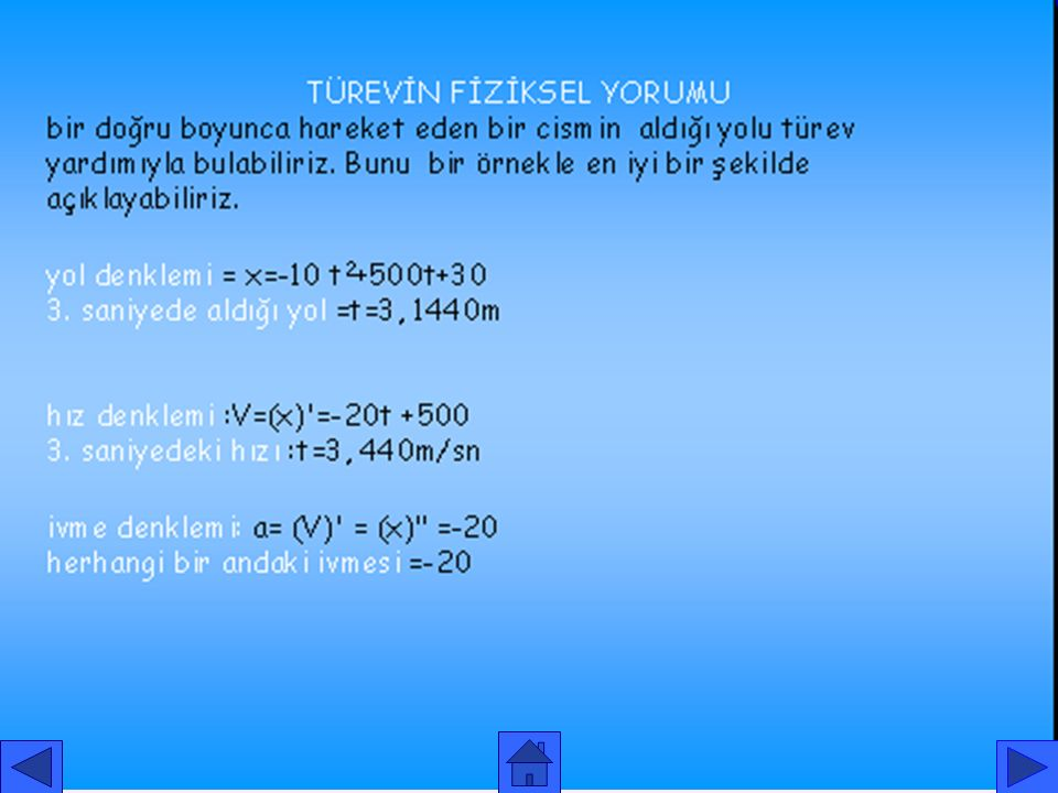 Örnek: f(x) -x 2 +2x -3 parabolünün x=3 apsisli noktasındaki teğetinin ve normalinin denklemini bulalım. Çözüm: x=3, y=-6 olur. f '(x)= -2x +2 olduğun
