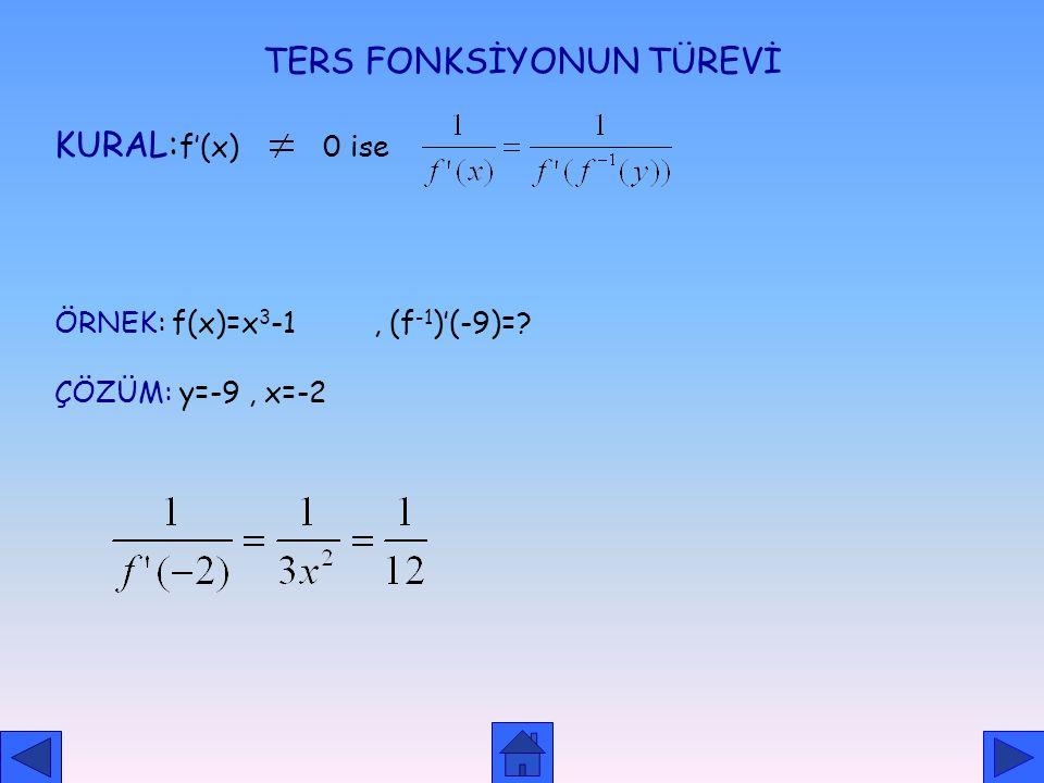 ÖRNEK: x=t-2 parametrik fonlksiyonu veriliyor. y'=? y=t 2 -t +3 ÇÖZÜM x=t-2 ise t=x+2 olur ve y'=2(x+2) -1 =2x+3 olur. }