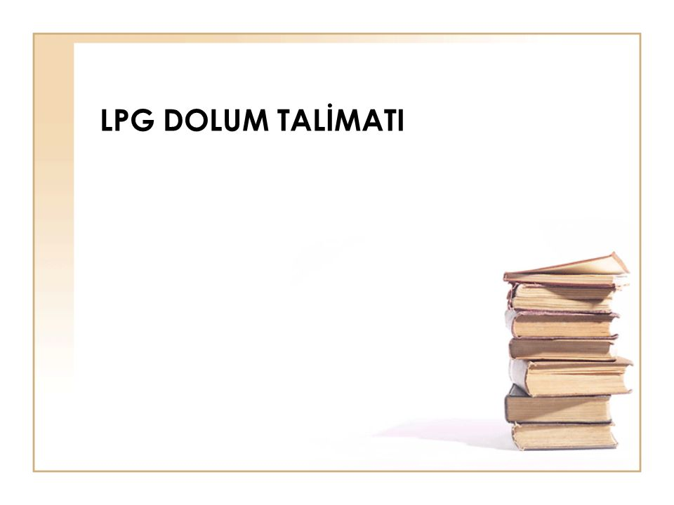 LPG DOLUM TALİMATI