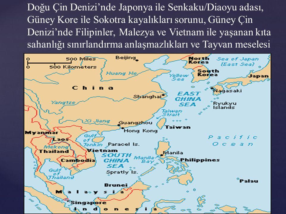 Doğu Çin Denizi'nde Japonya ile Senkaku/Diaoyu adası, Güney Kore ile Sokotra kayalıkları sorunu, Güney Çin Denizi'nde Filipinler, Malezya ve Vietnam ile yaşanan kıta sahanlığı sınırlandırma anlaşmazlıkları ve Tayvan meselesi