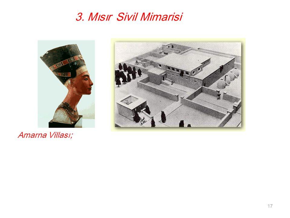 Amarna Villası; 17 3. Mısır Sivil Mimarisi