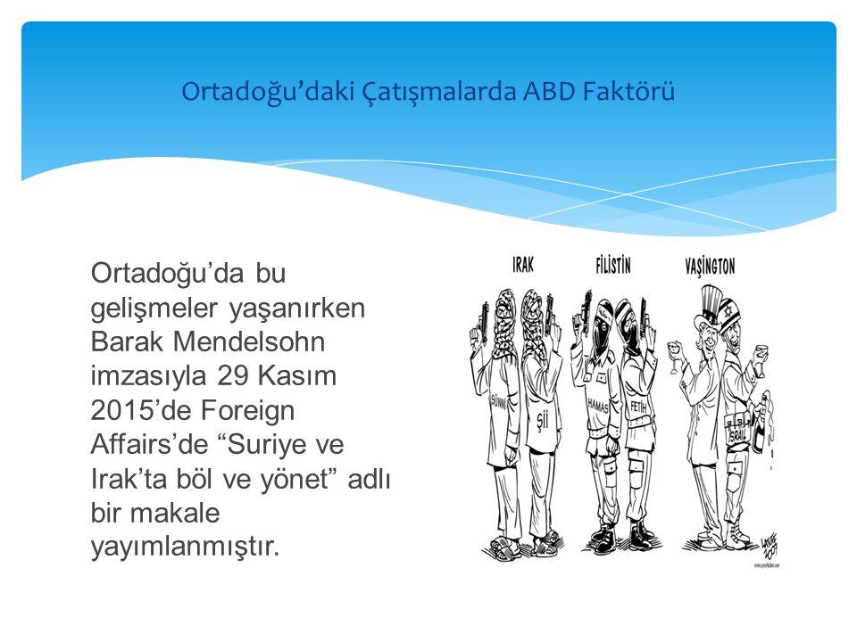  Bu bağlamda ABD'nin bu müdahaleyi destekleyip desteklemeyeceği konusunda yaşanan muğlaklığın Türk Dış Politikası açısından çok büyük riskler içerdiği söylenebilir.