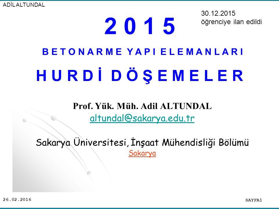 26.02.2016 B E T O N A R M E Y A P I E L E M A N L A R I SAYFA1 ADİL ALTUNDAL Prof.