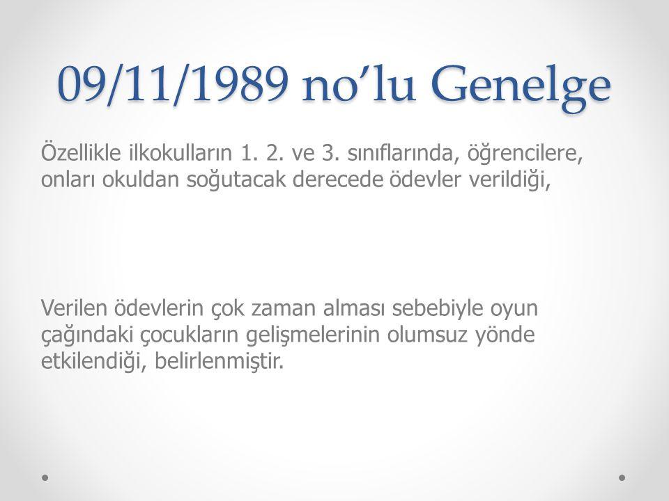 09/11/1989 no'lu Genelge Özellikle ilkokulların 1.