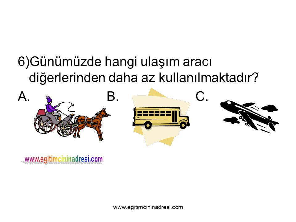6)Günümüzde hangi ulaşım aracı diğerlerinden daha az kullanılmaktadır.