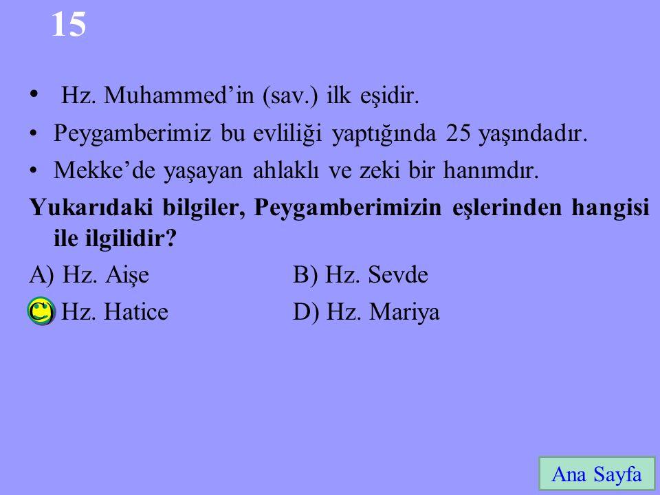 15 Ana Sayfa Hz. Muhammed'in (sav.) ilk eşidir. Peygamberimiz bu evliliği yaptığında 25 yaşındadır. Mekke'de yaşayan ahlaklı ve zeki bir hanımdır. Yuk