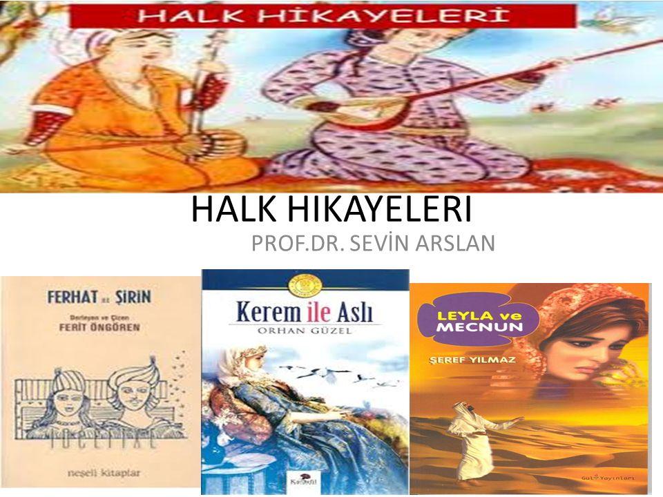 HALK HİKAYELERİ İslamiyet'ten önce Türkler, mektup, mesaj, atasözü, tarihi olaylar ve hikaye için 'sav', ötkünç, ötükünç ve ötük gibi terimleri kullanmaktaydılar.