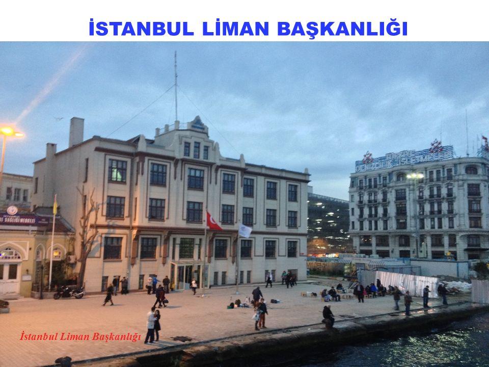 İSTANBUL LİMAN BAŞKANLIĞI İstanbul Liman Başkanlığı