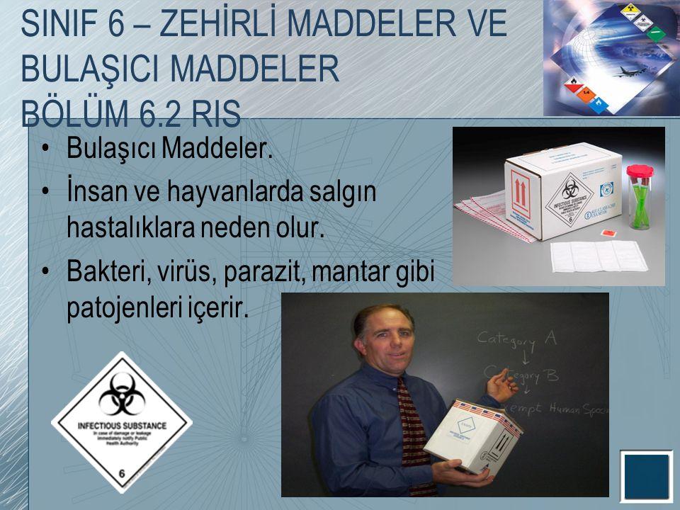 Bulaşıcı Maddeler. İnsan ve hayvanlarda salgın hastalıklara neden olur. Bakteri, virüs, parazit, mantar gibi patojenleri içerir. SINIF 6 – ZEHİRLİ MAD