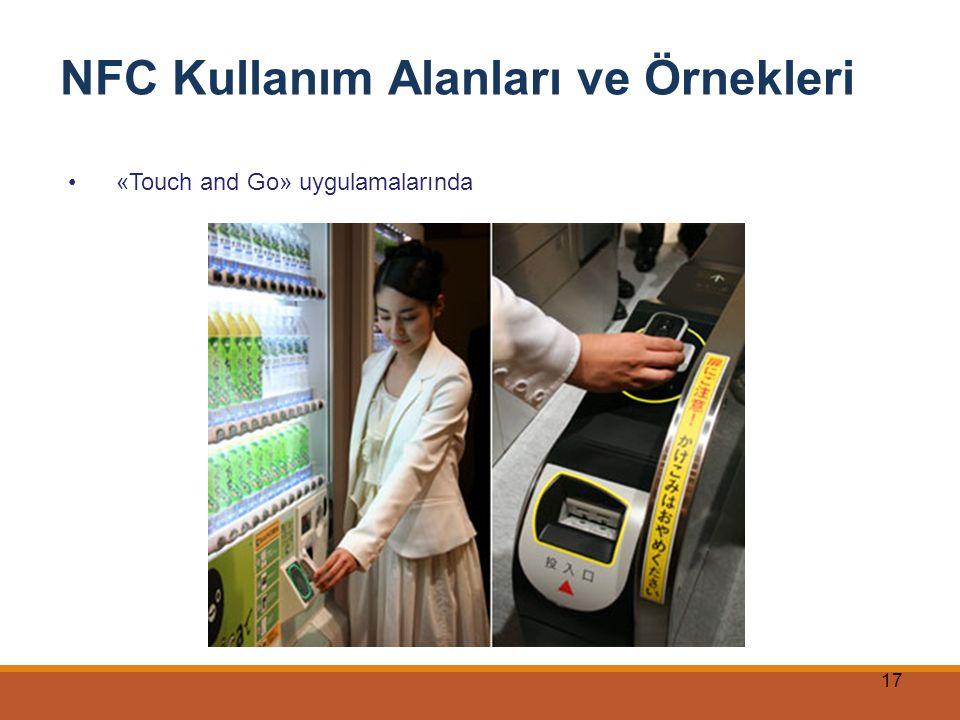 17 NFC Kullanım Alanları ve Örnekleri «Touch and Go» uygulamalarında