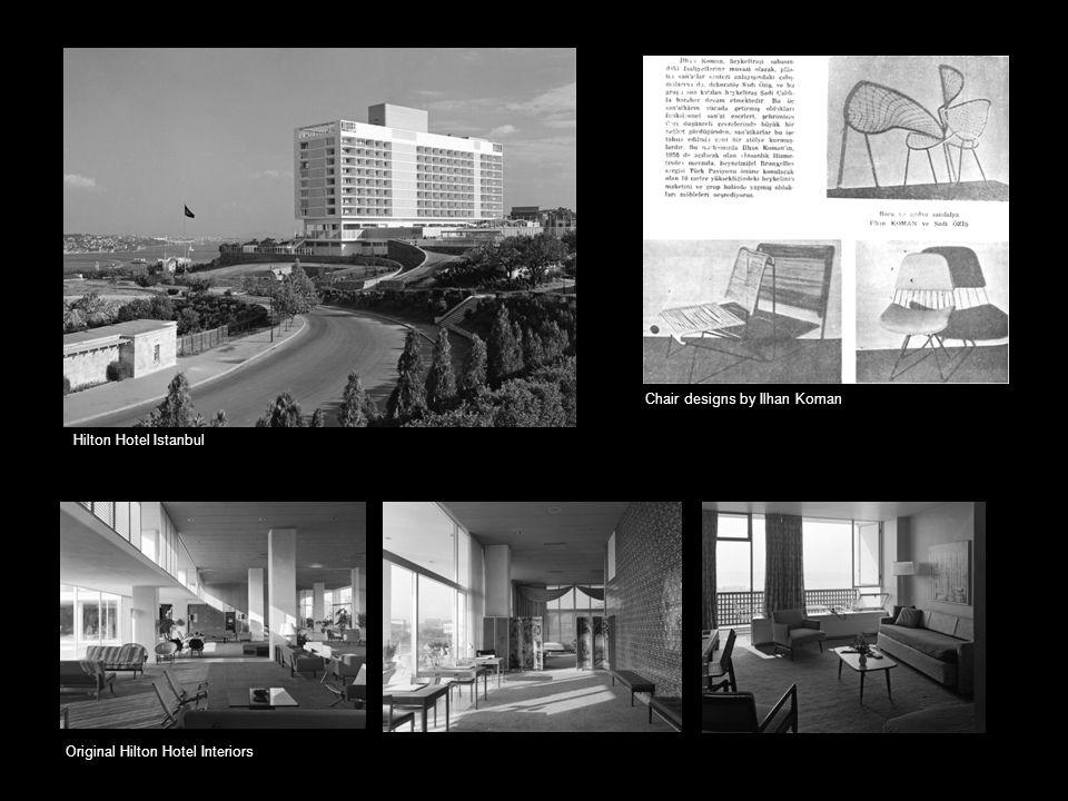 Hilton Hotel Istanbul Chair designs by Ilhan Koman Original Hilton Hotel Interiors
