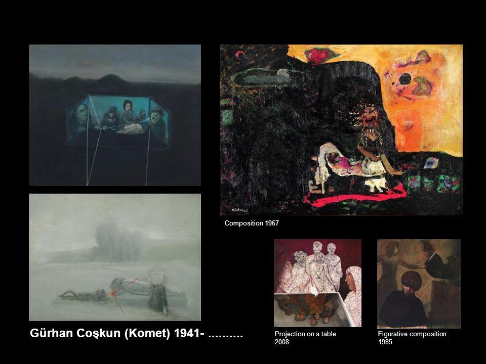 Gürhan Coşkun (Komet) 1941-..........