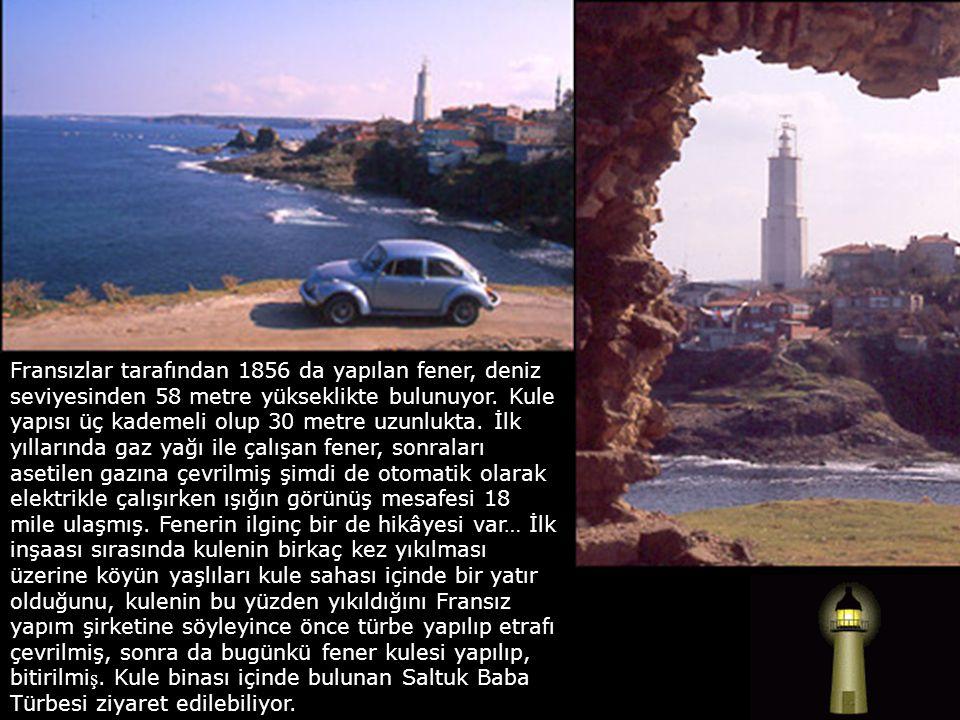 Fransızlar tarafından 1856 da yapılan fener, deniz seviyesinden 58 metre yükseklikte bulunuyor.