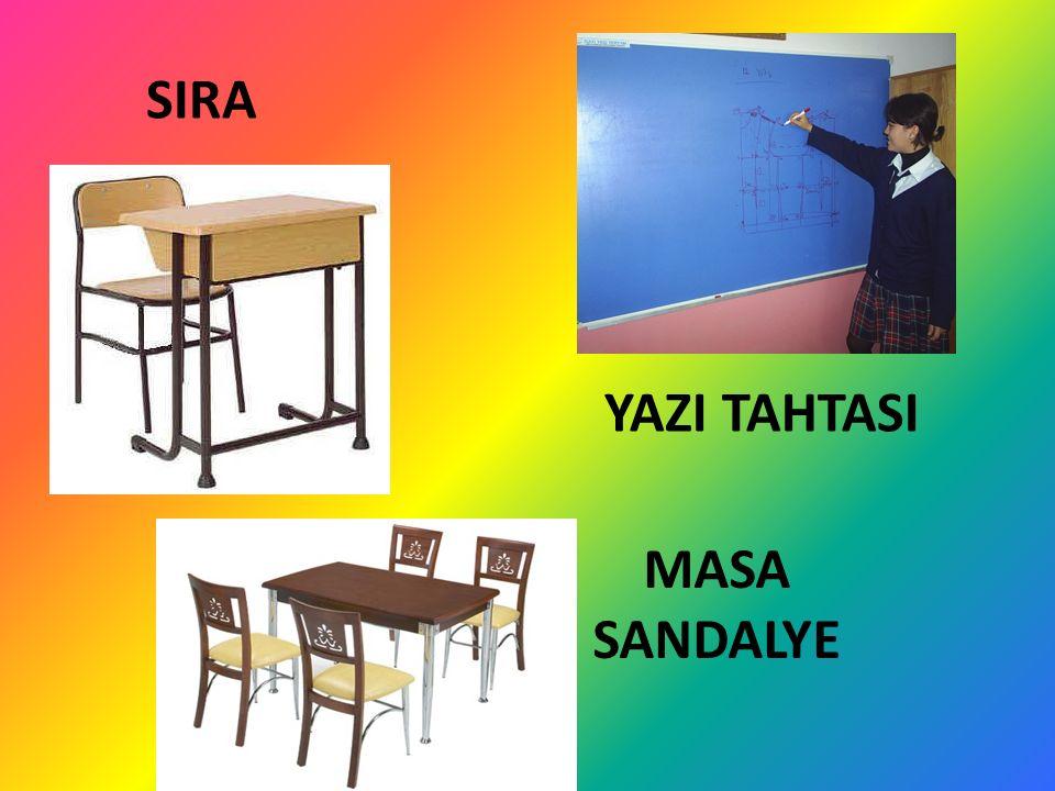 SIRA YAZI TAHTASI MASA SANDALYE
