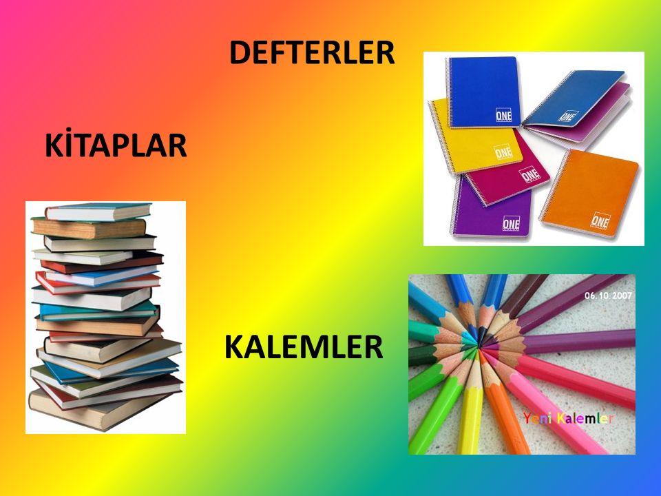 KİTAPLAR DEFTERLER KALEMLER