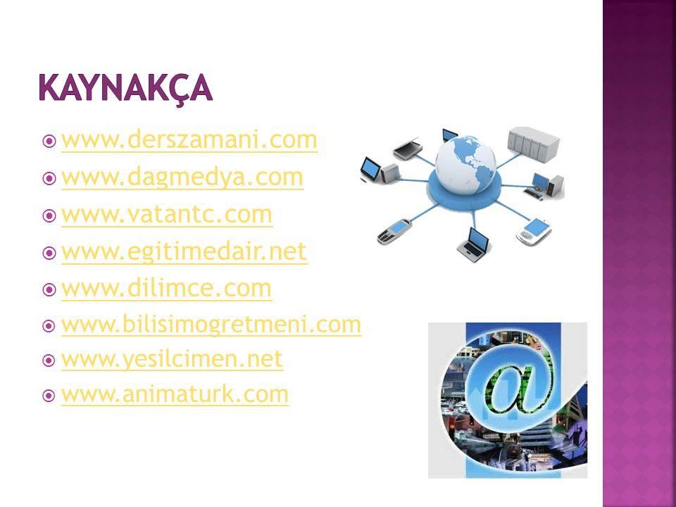  www.derszamani.com www.derszamani.com  www.dagmedya.com www.dagmedya.com  www.vatantc.com www.vatantc.com  www.egitimedair.net www.egitimedair.net  www.dilimce.com www.dilimce.com  www.bilisimogretmeni.com www.bilisimogretmeni.com  www.yesilcimen.net www.yesilcimen.net  www.animaturk.com www.animaturk.com