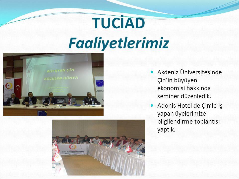 TUCİAD Faaliyetlerimiz Akdeniz Üniversitesinde Çin'in büyüyen ekonomisi hakkında seminer düzenledik.