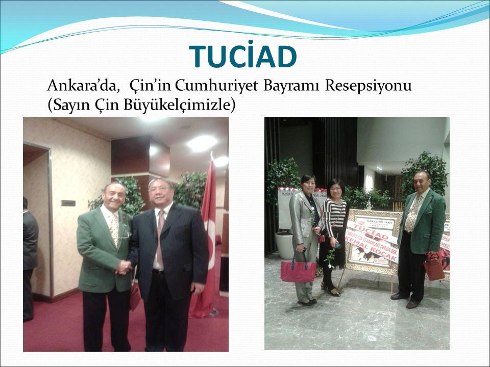 TUCİAD Ankara'da, Çin'in Cumhuriyet Bayramı Resepsiyonu (Sayın Çin Büyükelçimizle)
