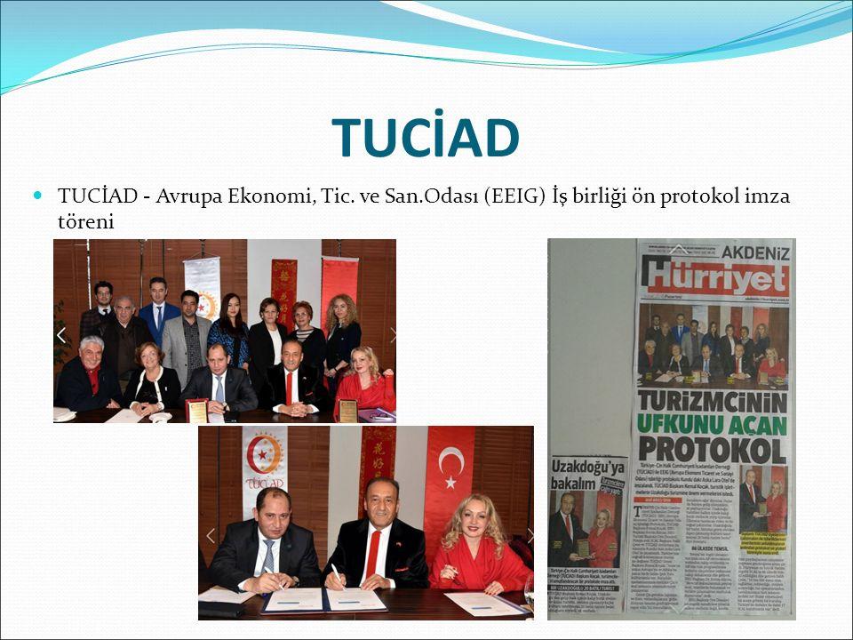 TUCİAD - Avrupa Ekonomi, Tic. ve San.Odası (EEIG) İş birliği ön protokol imza töreni TUCİAD