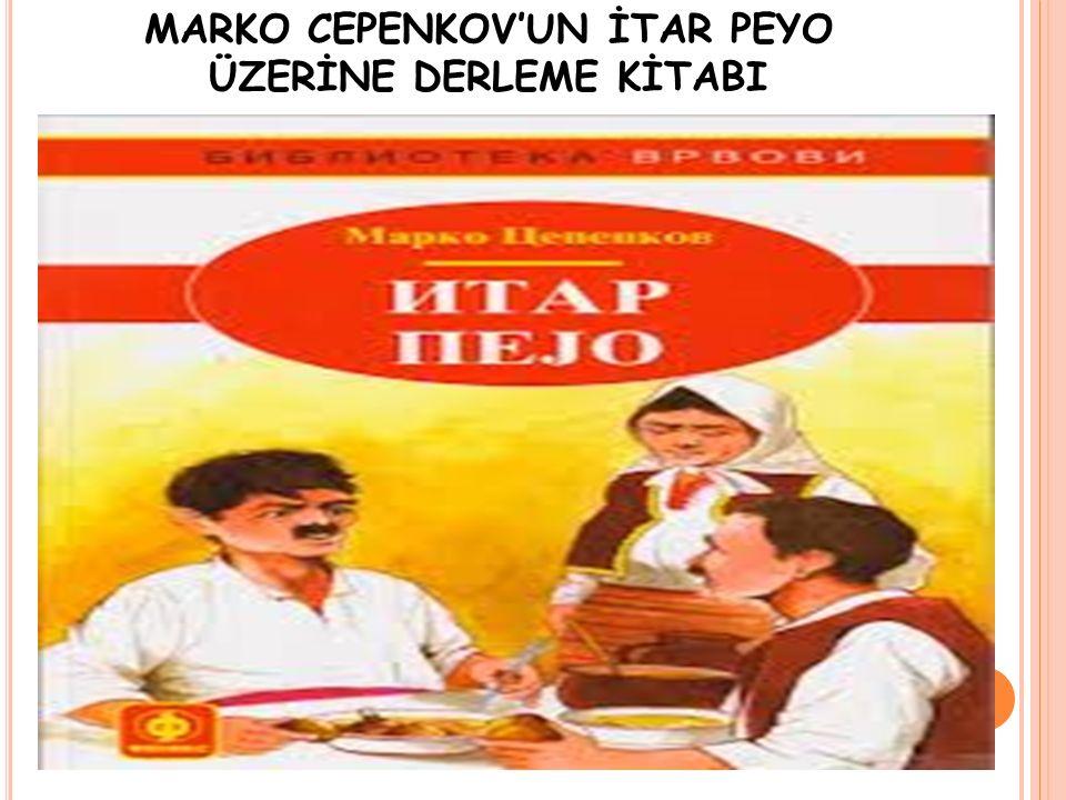 MARKO CEPENKOV'UN İTAR PEYO ÜZERİNE DERLEME KİTABI