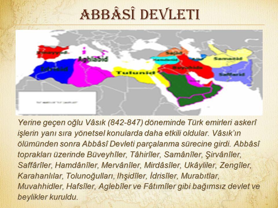 Abbâsî Devleti Harun Reşid'in oğulları Emin (809-813), Memun (813-833) ve Mutasım (833-842) babalarının politikalarını sürdürdüler. Annesi Harun Reşid