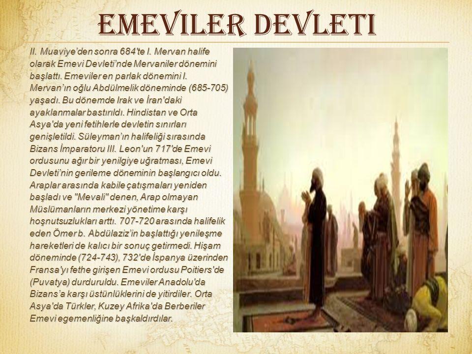 Emeviler Devleti II.Muaviye'den sonra 684 te I.