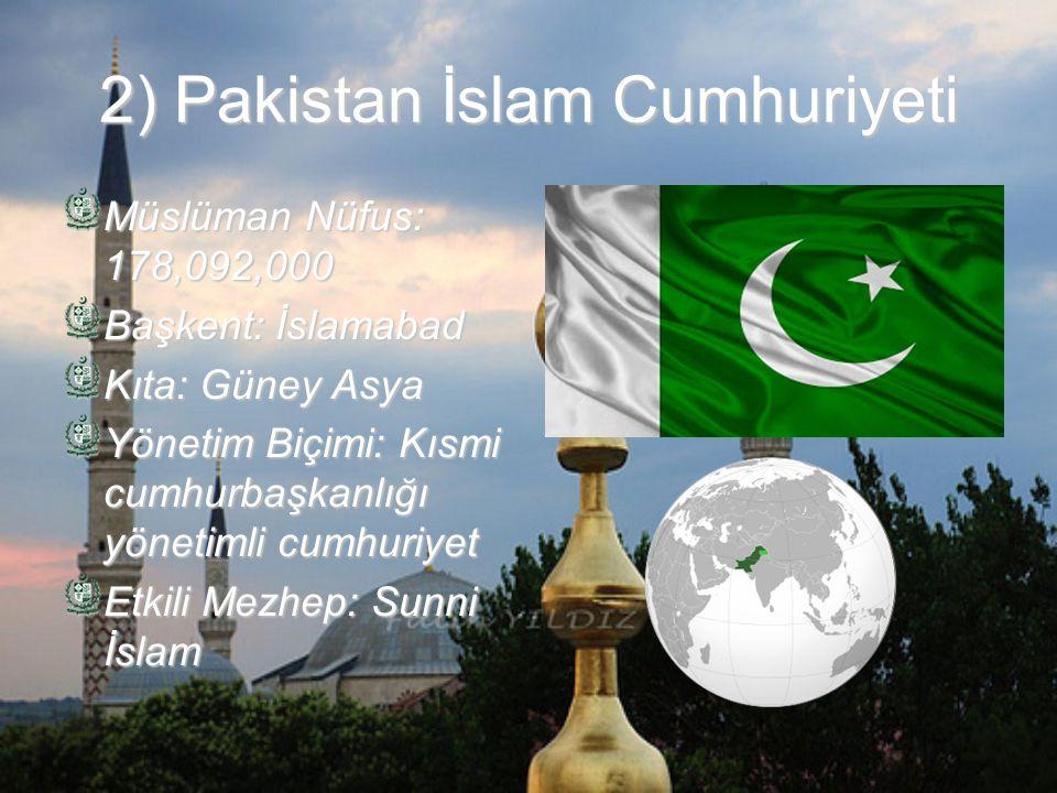 3) Hindistan Cumhuriyeti Müslüman Nüfus: 177,291,000 Başkent: Yeni Delhi Kıta: Güney Asya Yönetim Biçimi: Federal Cumhuriyet Etkili Mezhep: Sunni İslam