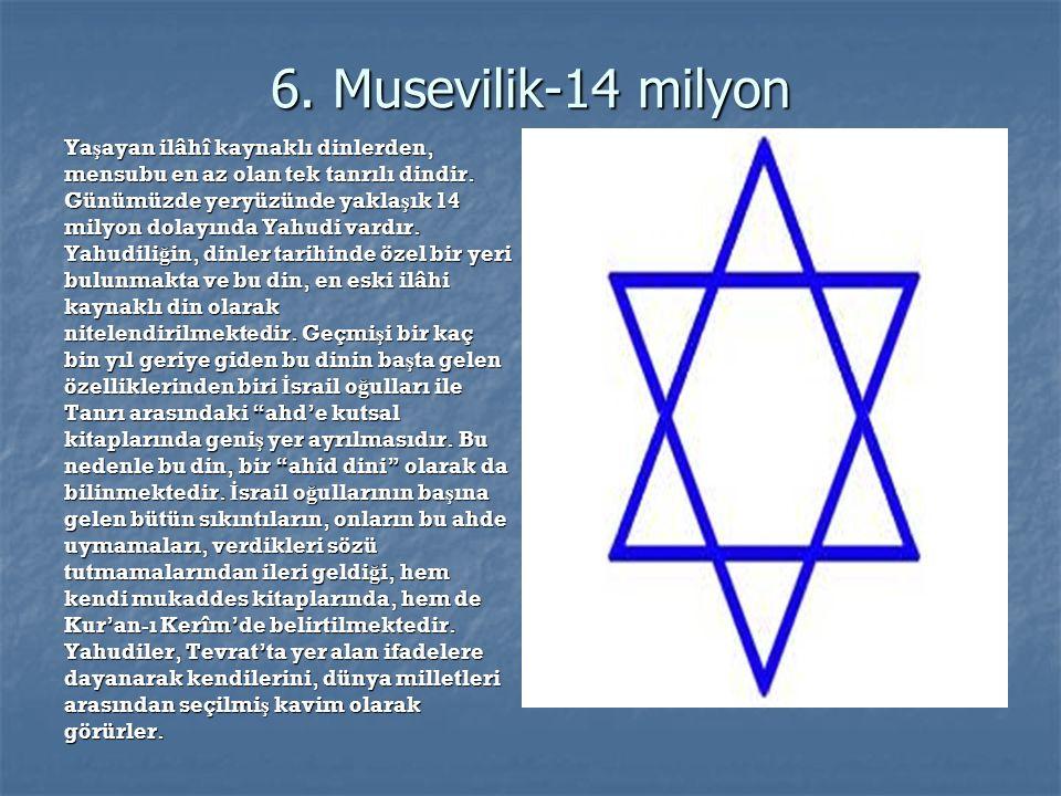 7. Bahailik-7 milyon 19.