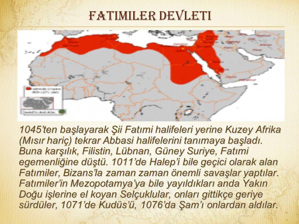 FatImiler devleti Fatımiler, 973'te başkentlerini Mısır'a getirdiler, Kuzey Afrika'yı elden çıkardılarsa da Yakın Doğu'da güçlü büyük bir devlet kurdu