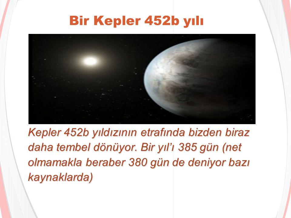 Ne uzak,ne yakın Kepler 452b aynı güneşimize benzer bir sarı yıldızın etrafında dönüyor, hem de bu yıldıza hemen hemen aynı uzaklıkta.