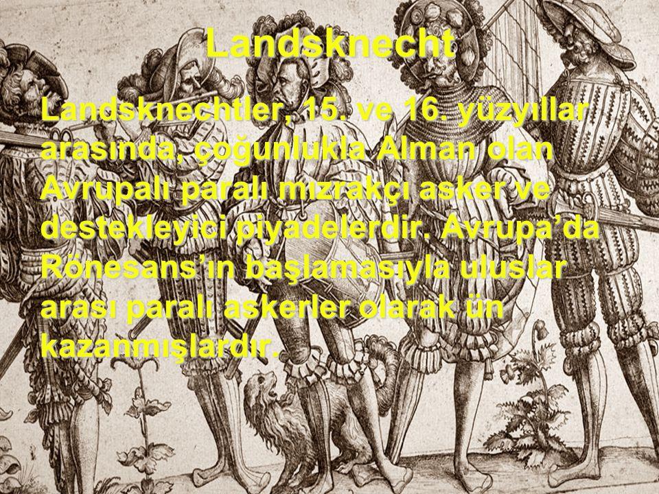 Şövalye Kralın en sadık ve en eğitimli askerleri olan şövalyeler, dünyanın en zengin, en eğitimli ve en yenilmez birliklerinden biriydi. Muhteşem bir