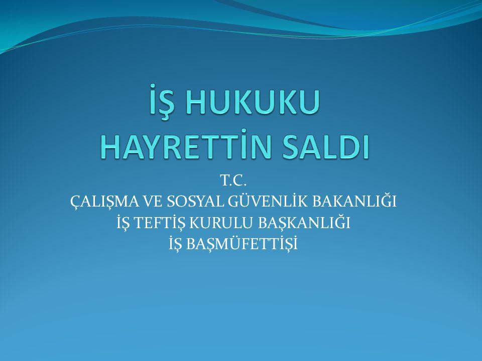 T.C YARGITAY 9.HUKUK DAİRESİ Esas No. 2007/29950 Karar No.