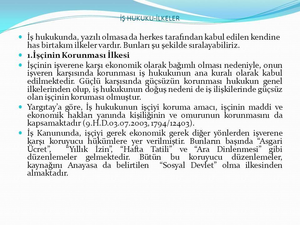 T.C YARGITAY 9.HUKUK DAİRESİ Esas No. 2007/29135 Karar No.