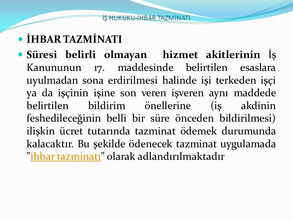 T.C YARGITAY 9.HUKUK DAİRESİ Esas No. 2007/18589 Karar No.