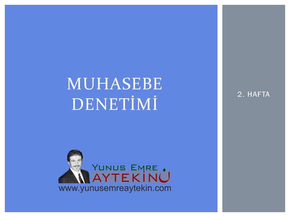 2. HAFTA MUHASEBE DENETİMİ